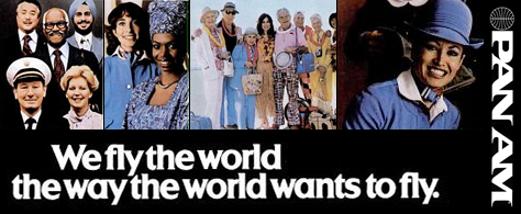 Pan Am: We fly the world the way the world wants to fly.